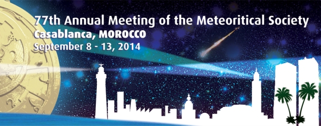 The 77th Annual Meeting of the Meteoritical Society was held in Casablanca this year.